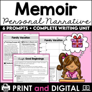 Memoir Writing (Personal Narrative) Unit