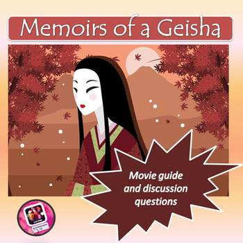 """""""Memoirs of a Geisha""""-movie guide and discussion questions"""