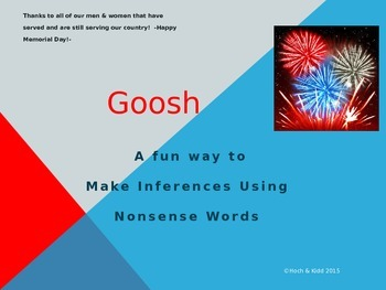 Memorial Day Goosh - Making Inferences & Using Context Clues