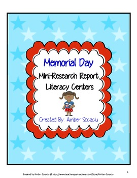 Memorial Day Mini-Research Report with Literacy Centers