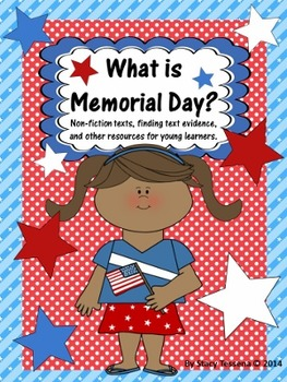 Memorial Day: Non-Fiction Text and Text Evidence