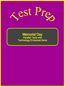 Memorial Day-Parallel Texts with Technology Enhanced Items