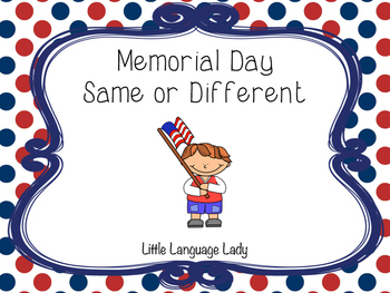 Memorial Day Same or Different