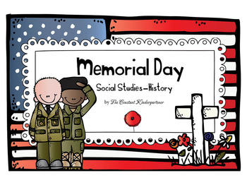 Memorial Day Social Studies - History Kindergarten and 1st Grade