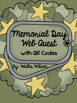 Memorial Day Web Quest with QR Codes