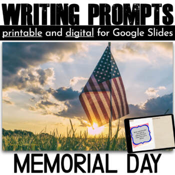 Memorial Day Writing Prompts {30 cards}