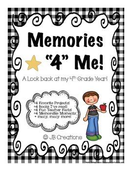 4th Grade Memory Book : Memories 4 Me! (end of year journal)