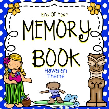 Hawaiian Memory Book - End Of Year Activities