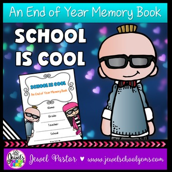 End of Year Cool Kids Theme Memory Book Activities