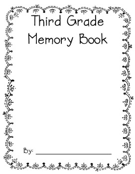 Memory Book-First, Second and Third Grade