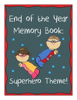 Memory Book - Superhero Theme! - End of the Year