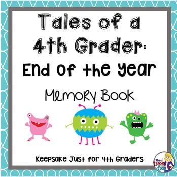 End of the Year Memory Book: Tales of a 4th Grader