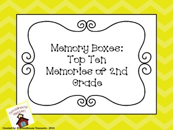 Memory Box: Top Ten of 2nd Grade!