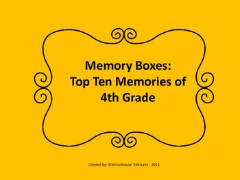 Memory Box: Top Ten of 4th Grade!