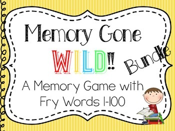Memory Gone Wild!! A Memory Game with Fry Words 1-100 ~ Bundled