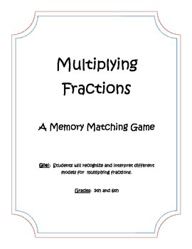 Memory Matching Game:  Models for Multiplying and Dividing