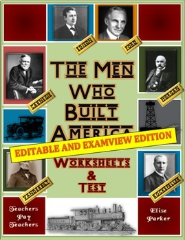 Men Who Built America Worksheets Entire Series: EDITABLE A