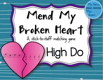 Mend My Broken Heart Melody Game: High Do