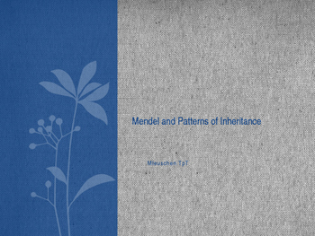 Mendel and Pattern of Inheritance PowerPoint