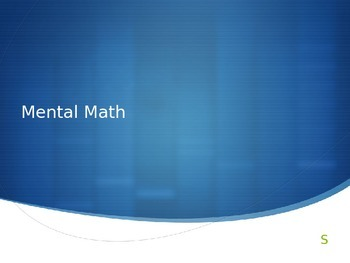 Mental Math, Adding 10/100 Interactive PowerPoint 2.NBT.8
