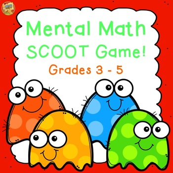 Mental Math SCOOT Game - Add, Subtract, Multiply and Divid