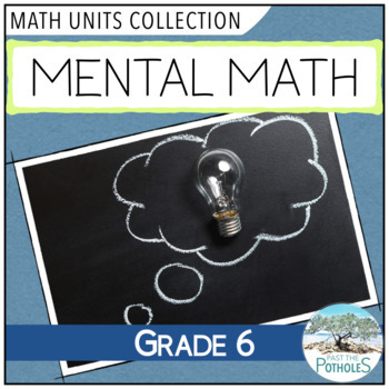 Mental Math Strategies - Complete Unit