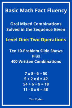 Basic Math Fact Fluency with Mixed Combinations - Level On