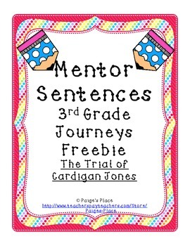 Mentor Sentences 3rd Grade Journeys Freebie: Cardigan Jones