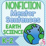 Mentor Sentences NONFICTION Unit: Ten Weeks of Earth Scien
