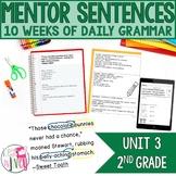 Mentor Sentences Unit: Third 10 Weeks (Grade 2)