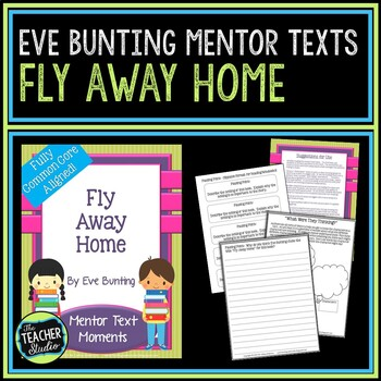 Mentor Text Moments:  Fly Away Home by Eve Bunting