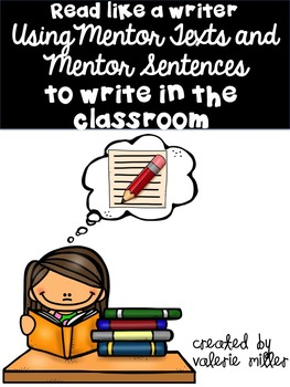 Mentor Text Posters and Mentor Sentence Unit