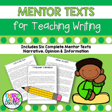 Mentor Texts for Teaching CCSS Writing - Six Sample Texts