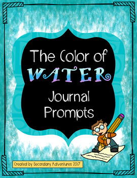 The Color of Water Journal Prompts {6}