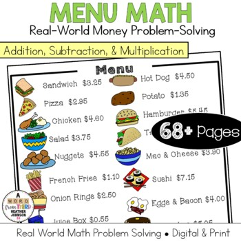 Menu Math Add, Subtract & Multiply: Money: Real-World: Wor