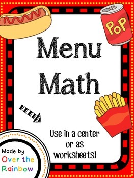 Menu Math Currency Addition Practice Uses Dollars and Quarters