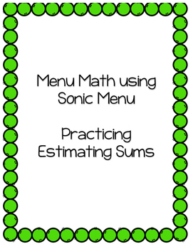 Menu Math - Estimating Sums