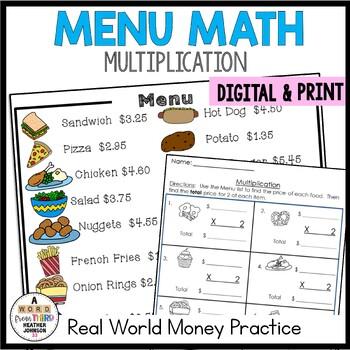 Menu Math Multiplication: Money: Real-World: Word Problems