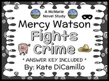 Mercy Watson Fights Crime (Kate DiCamillo) Novel Study / C