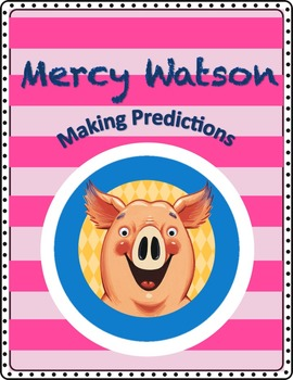 Making Predictions with Mercy Watson