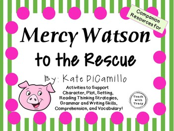 Mercy Watson to the Rescue by Kate DiCamillo:  A Complete