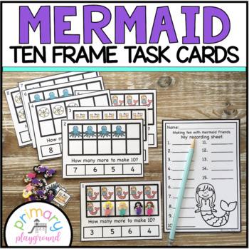 Mermaid Ten Frame Task Cards Making Ten with Mermaid Friends