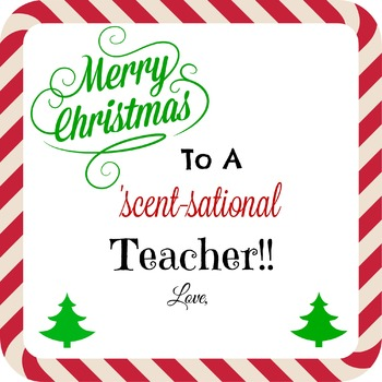 Merry Christmas to a Scent-sational Teacher