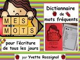 Mes Mots! (Dictionnaire de mots fréquents pour l'écriture