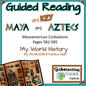 Pearson -My World History MESOAMERICA Guided Reading/Notes