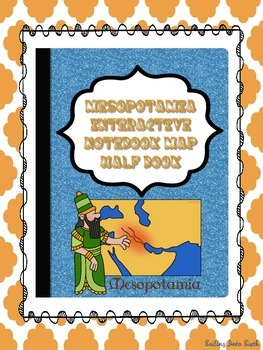 Mesopotamia Map - Interactive Notebook Activity