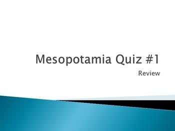 Mesopotamia Quiz #1 Review