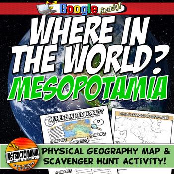 Mesopotamia Where in the World Scavanger Hunt & Map Activi