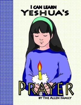 Messianic Learning: Yeshua's Prayer