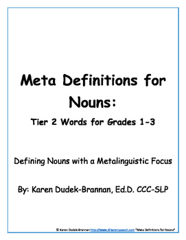 Meta Definitions for Nouns: Tier 2 Words for Grades 1-3